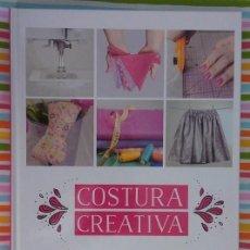 Libros de segunda mano: COSTURA CREATIVA - SYLVIA SANTIVAÑEZ PASCUAL (LIBRO) - COMO NUEVO. Lote 192925677