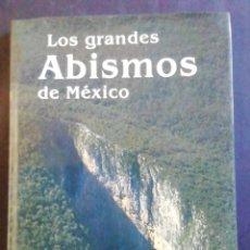 Livros em segunda mão: LOS GRANDES ABISMOS DE MÉXICO. CARLOS LAZCANO. 1987. ESPELEOLOGÍA. Lote 232448955