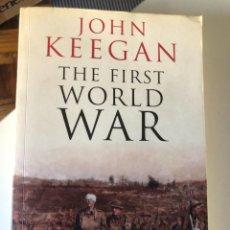 Libros de segunda mano: THE FIRST WORLD WAR DE JOHN KEEGAN. Lote 232471315