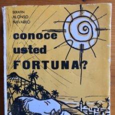 Libros de segunda mano: FORTUNA- MURCIA- CONOCE USTED FORTUNA- SERAFIN ALONSO NAVARRO 1966. Lote 232462980