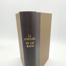 Libros de segunda mano: LA APOSTASÍA DE LAS MASAS. JUAN ORDÓÑEZ MÁRQUEZ. Lote 232479095