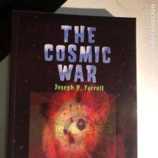 Libros de segunda mano: COSMIC WAR: INTERPLANETARY WARFARE, MODERN PHYSICS, AND ANCIENT TEXTS. Lote 232545565