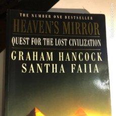 Libros de segunda mano: HEAVEN'S MIRROR: QUEST FOR THE LOST CIVILIZATION DE GRAHAM HANCOCK. Lote 232546655