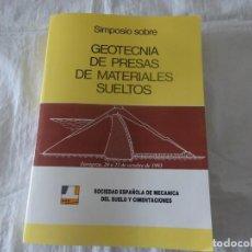 Libros de segunda mano: GEOTECNIA DE PRESAS DE MATERIALES SUELTOS (SIMPOSIO DE 1993), J. SALAS, BRAVO, OLALLA, URIEL, ETC. Lote 232643925