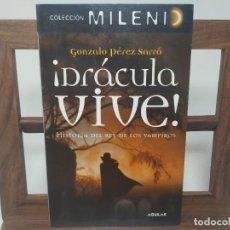 Livros em segunda mão: DRACULA VIVE HISTORIA DEL REY DE LOS VAMPIROS. GONZALEZ PEREZ SARRO. 1RA EDICIÓN 2007. COLECCIÓNENIO. Lote 232855856