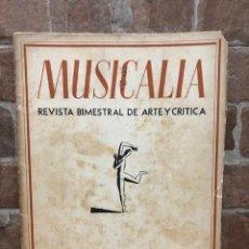 Gebrauchte Bücher: MUSICALIA REVISTA BIMESTRAL DE ARTE Y CRÍTICA. SEGUNDA ÉPOCA COMPLETA 6 NÚMS.1940-42. Lote 232858220
