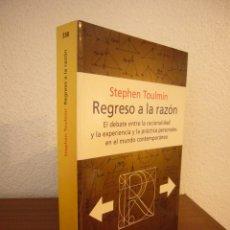 Livros em segunda mão: STEPHEN TOULMIN: REGRESO A LA RAZÓN (PENÍNSULA, 2003) MUY BUEN ESTADO. MUY RARO.. Lote 252270095
