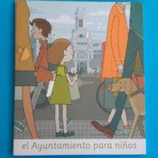 Livros em segunda mão: EL AYUNTAMIENTO PARA NIÑOS. JUAN BERRIO. 2016. MADRID. Lote 232863020