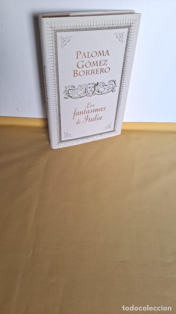 PALOMA GOMEZ BORRERO - LOS FANTASMAS DE ITALIA - PLAZA & JANES 2011 (Libros de Segunda Mano - Parapsicología y Esoterismo - Otros)