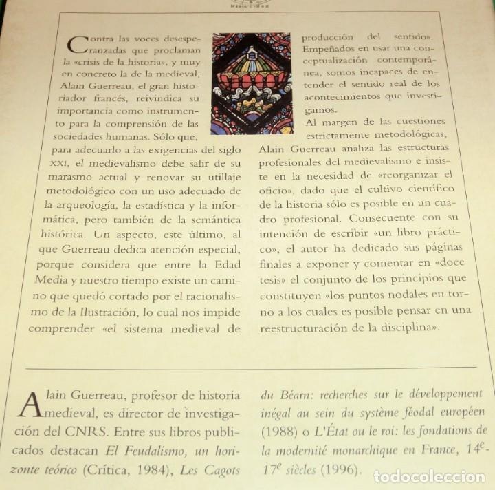 Libros de segunda mano: EL FUTURO DE UN PASADO. LA EDAD MEDIA EN EL SIGLO XXI - ALAIN GUERREAU (COMO NUEVO)[DESCATALOGADO] - Foto 3 - 232917985