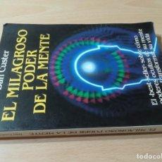 Libri di seconda mano: EL MILAGROSO PODER DE LA MENTE / DAN CUSTER / NUEVOS TEMAS / AE105. Lote 232987140