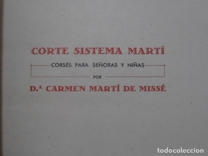 Libros de segunda mano: LIBRO CORTE SISTEMA MARTI, CORSES PARA SEÑORAS Y NIÑAS, CARMEN MARTI DE MISSE, 3ª ED BARCELONA 1934 - Foto 4 - 232989010