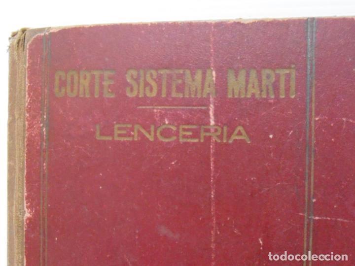 Libros de segunda mano: LIBRO CORTE SISTEMA MARTI, LENCERIA, CARMEN MARTI DE MISSE, CUADRAGESIMA ED BARCELONA 1936 - Foto 2 - 232989517