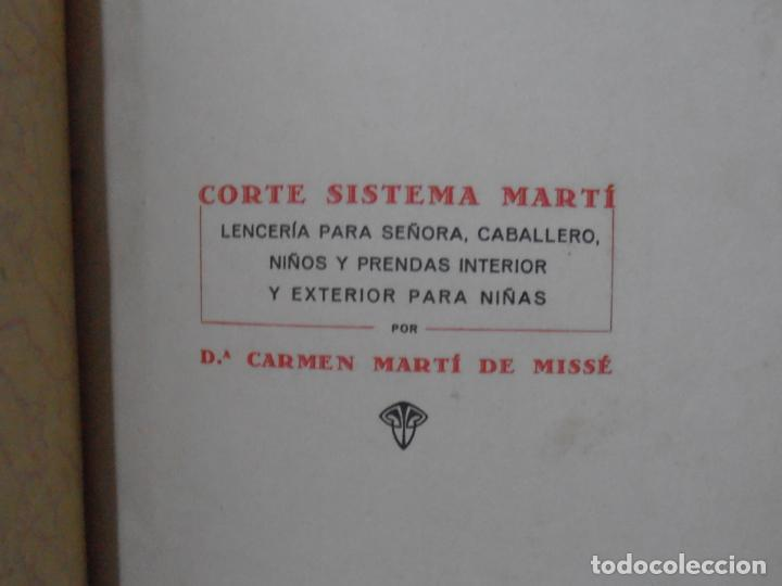 Libros de segunda mano: LIBRO CORTE SISTEMA MARTI, LENCERIA, CARMEN MARTI DE MISSE, CUADRAGESIMA ED BARCELONA 1936 - Foto 3 - 232989517