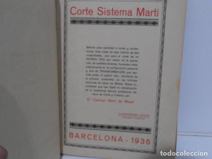 Libros de segunda mano: LIBRO CORTE SISTEMA MARTI, LENCERIA, CARMEN MARTI DE MISSE, CUADRAGESIMA ED BARCELONA 1936 - Foto 4 - 232989517