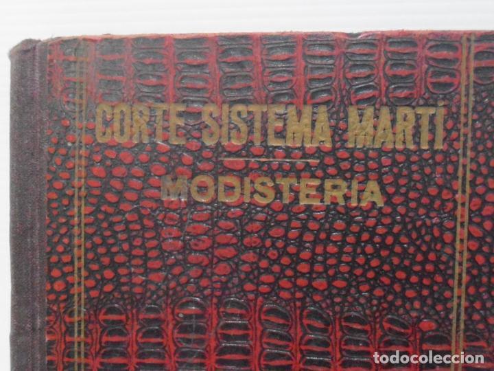 Libros de segunda mano: LIBRO CORTE SISTEMA MARTI, MODISTERIA, CARMEN MARTI DE MISSE, CUADRAGESIMA EDICION BARCELONA 1936 - Foto 2 - 232990025