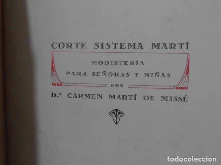 Libros de segunda mano: LIBRO CORTE SISTEMA MARTI, MODISTERIA, CARMEN MARTI DE MISSE, CUADRAGESIMA EDICION BARCELONA 1936 - Foto 3 - 232990025