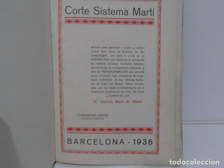 Libros de segunda mano: LIBRO CORTE SISTEMA MARTI, MODISTERIA, CARMEN MARTI DE MISSE, CUADRAGESIMA EDICION BARCELONA 1936 - Foto 4 - 232990025