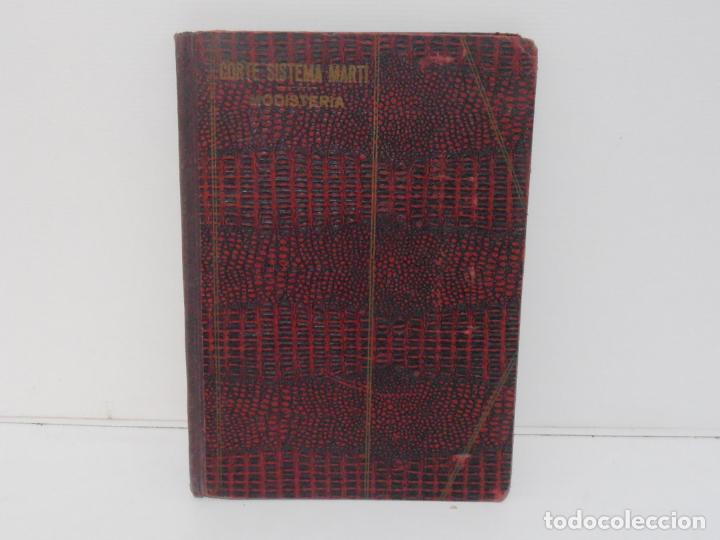 LIBRO CORTE SISTEMA MARTI, MODISTERIA, CARMEN MARTI DE MISSE, CUADRAGESIMA EDICION BARCELONA 1936 (Libros de Segunda Mano - Ciencias, Manuales y Oficios - Otros)