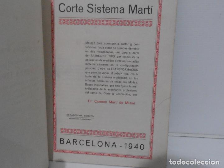 Libros de segunda mano: LIBRO CORTE SISTEMA MARTI, SASTRERIA, CARMEN MARTI DE MISSE, SEXAGESIMA EDICION BARCELONA 1940 - Foto 4 - 232990452
