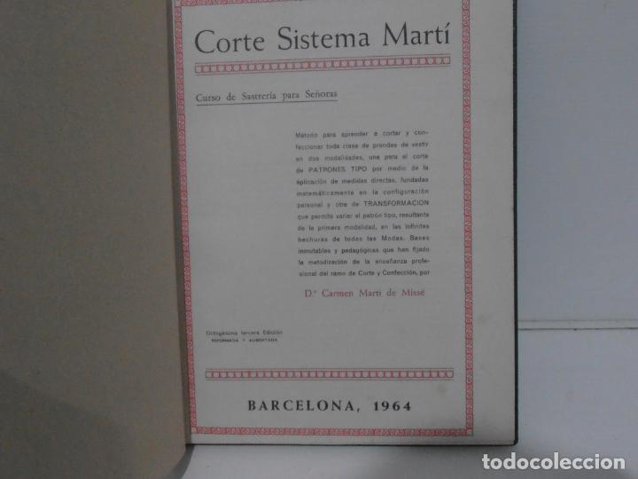 Libros de segunda mano: LIBRO CORTE SISTEMA MARTI, SASTRERIA, CARMEN MARTI DE MISSE, OCTOGESIMA TERCERA ED BARCELONA 1964 - Foto 3 - 232990925
