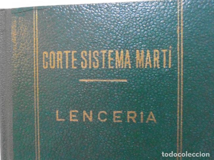 Libros de segunda mano: LIBRO CORTE SISTEMA MARTI, LENCERIA, CARMEN MARTI DE MISSE, NONAGESIMA TERCERA ED BARCELONA 1965 - Foto 2 - 232991180