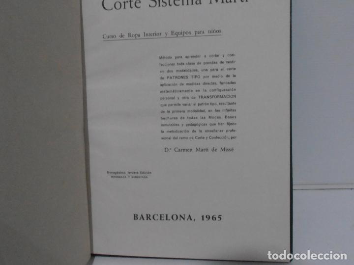 Libros de segunda mano: LIBRO CORTE SISTEMA MARTI, LENCERIA, CARMEN MARTI DE MISSE, NONAGESIMA TERCERA ED BARCELONA 1965 - Foto 3 - 232991180