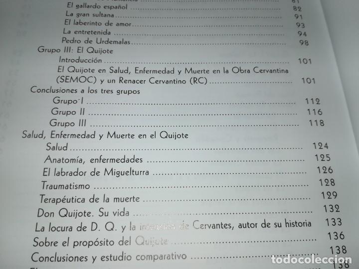 Libros de segunda mano: CERVANTOFOBIA Y CERVANTOFILIA / SALUD, ENFERMEDAD Y MUERTE CERVANTES / ISAIAS MORAGA / AE405 - Foto 11 - 233017985