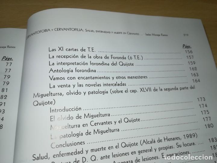 Libros de segunda mano: CERVANTOFOBIA Y CERVANTOFILIA / SALUD, ENFERMEDAD Y MUERTE CERVANTES / ISAIAS MORAGA / AE405 - Foto 13 - 233017985