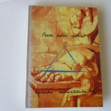 Libros de segunda mano: PENSAR, HABITAR, CONSTRUIR W5016. Lote 233089085