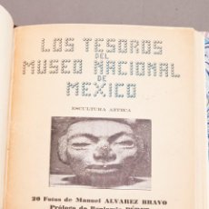 Libros de segunda mano: LOS TESOROS DEL MUSEO NACIONAL DE MEXICO - BENJAMIN PÉRET - 20 FOTOGRAFÍAS MANUEL ÁLVAREZ BRAVO. Lote 233109625