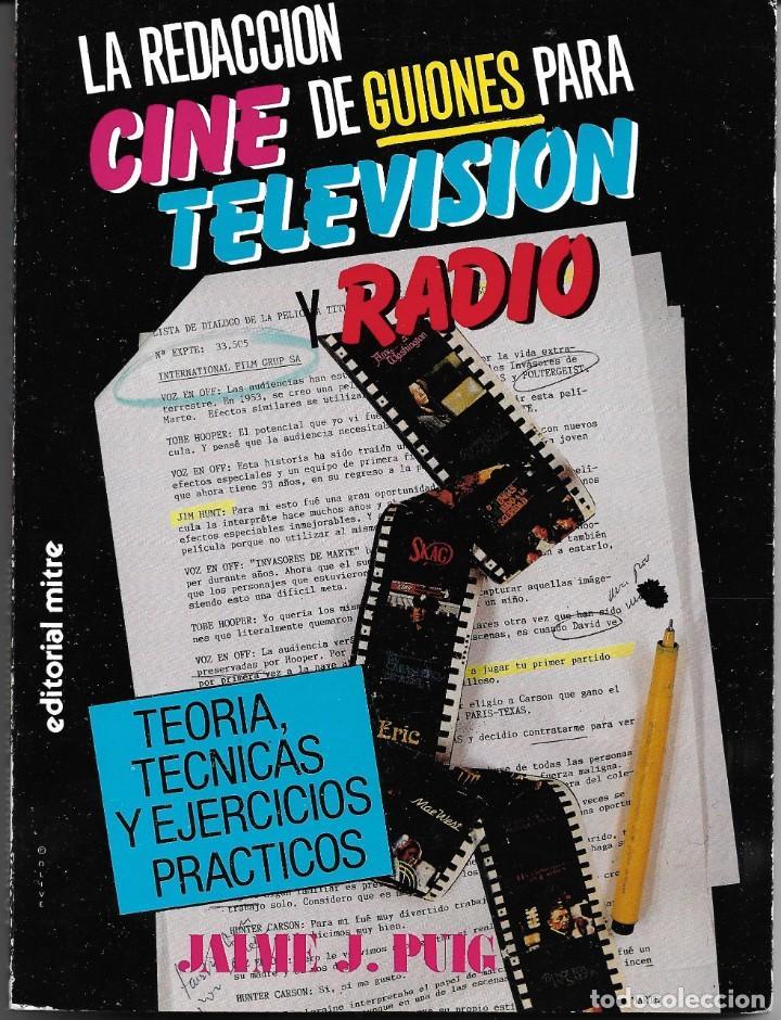 LA REDACCIÓN DE GUIONES PARA CINE, TELEVISIÓN Y RADIO (Libros de Segunda Mano - Ciencias, Manuales y Oficios - Otros)