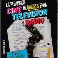 Libros de segunda mano: LA REDACCIÓN DE GUIONES PARA CINE, TELEVISIÓN Y RADIO. Lote 233141010