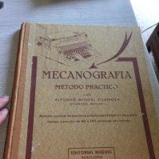 Libros de segunda mano: ANTIGUO LIBRO MECANOGRAFIA METODO PRACTICO POR ALFONSO MIQUEL VILANOVA BARCELONA AÑO 1975. Lote 233182055