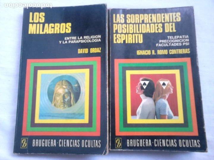 LOS MILAGROS (DAVID ORDAZ) + LAS SORPRENDENTES POSIBILIDADES DEL ESPÍRITU (IGNACIO R. ROMO) (Libros de Segunda Mano - Parapsicología y Esoterismo - Otros)