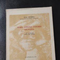 Libros de segunda mano: ANGEL CAFFARENA, CRONISTA MALAGA. MARIA ANTOIA ESCALENA SANCHEZ, CON POEMA DE RAFAEL PEREZ ESTRADA. Lote 233315495