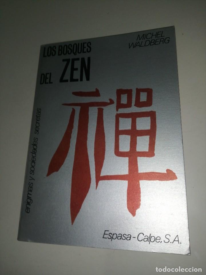MICHEL WALDBERG - LOS BOSQUES DEL ZEN (Libros de Segunda Mano - Pensamiento - Otros)