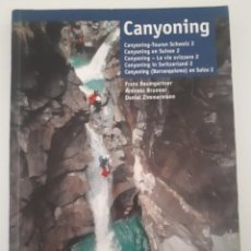 Libri di seconda mano: CANYONING EN SUISSE 2 / CANYONING IN SWITZERLAND 2. Lote 233420115