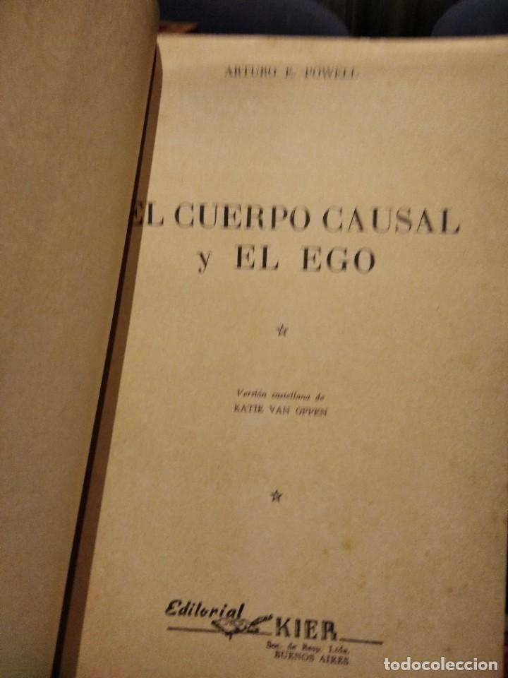 Libros de segunda mano: EL CUERPO CAUSAL Y EL EGO-ARTURO E. POWELL-EDITORIAL KIER-1956-SUMAMENTE RARO - Foto 5 - 233424050