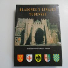 Livros em segunda mão: JOSÉ SANCHEZ DE LA ROCHA TÁBOAS BLASONES Y LINAJES TUDENSES W5021. Lote 233474365