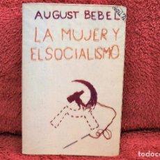 Livres d'occasion: LA MUJER Y EL SOCIALISMO AUGUST BEBEL AKAL. Lote 233827465