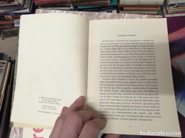 Libros de segunda mano: LILLA DE LA CALMA . SANTIAGO RUSIÑOL . LA FORADADA . J.J. DE OLAÑETA, EDITOR . 2001. MALLORCA . - Foto 4 - 233851640