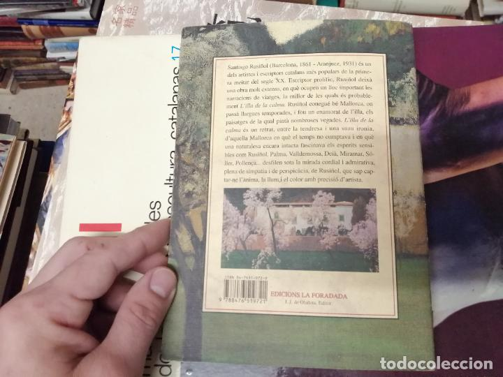 Libros de segunda mano: LILLA DE LA CALMA . SANTIAGO RUSIÑOL . LA FORADADA . J.J. DE OLAÑETA, EDITOR . 2001. MALLORCA . - Foto 12 - 233851640