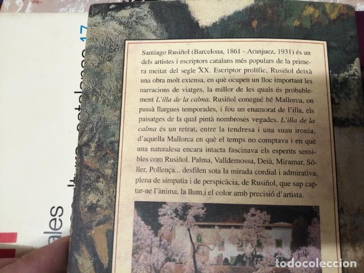 Libros de segunda mano: LILLA DE LA CALMA . SANTIAGO RUSIÑOL . LA FORADADA . J.J. DE OLAÑETA, EDITOR . 2001. MALLORCA . - Foto 13 - 233851640