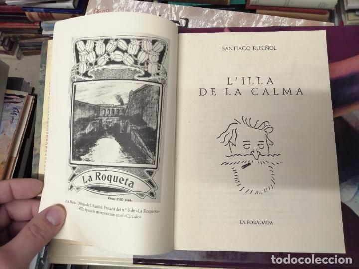 L'ILLA DE LA CALMA . SANTIAGO RUSIÑOL . LA FORADADA . J.J. DE OLAÑETA, EDITOR . 2001. MALLORCA . (Libros de Segunda Mano - Bellas artes, ocio y coleccionismo - Otros)