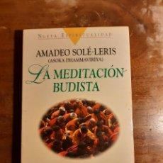 Libros de segunda mano: LA MEDITACIÓN BUDISTA AMADEO SOLÉ-LERIS. Lote 233940730