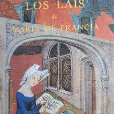 Libros de segunda mano: LOS LAIS DE MARIA DE FRANCIA EDICION LUIS ALBERTO DE CUENCA SIRUELA 1987. Lote 233943505