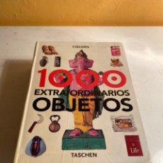 Libros de segunda mano: 1000 EXTRAORDINARIOS OBJETOS. Lote 234040365