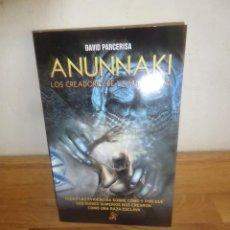 Libros de segunda mano: ANUNNAKI LOS CREADORES DE LA HUMANIDAD / DIOSES SUMERIOS - DAVID PARCERISA - DISPONGO DE MAS LIBROS. Lote 234172250