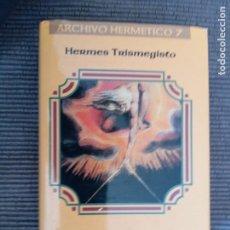 Libri di seconda mano: CORPUS HERMETICUM. HERMES TRIMEGISTO. ARCHIVO HERMETICO VII. INDIGO 1998.. Lote 234281480